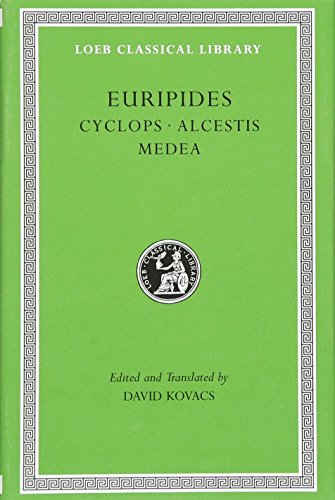 9780674995604: Euripides. Cyclops. Alcestis. Medea (Loeb Classical Library No. 12)