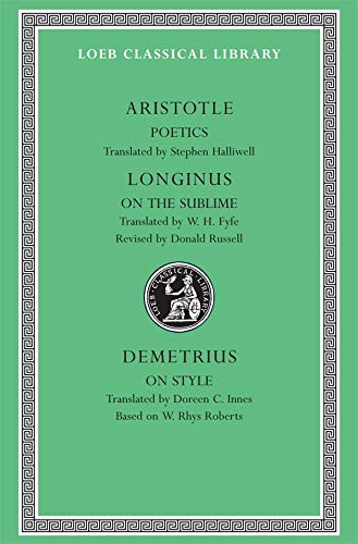 9780674995635: Poetics. Longinus: On the Sublime. Demetrius: On Style: WITH On the Sublime AND On Style: 23 (Loeb Classical Library *CONTINS TO info@harvardup.co.uk)