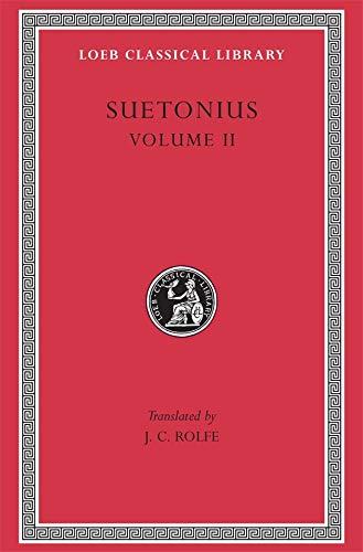 SUETONIUS Vol.II The Lives of the Caesars,: J. C. Rolfe