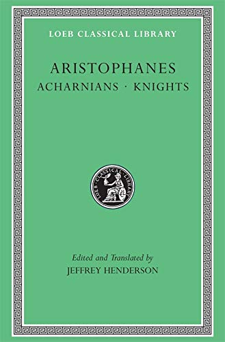 9780674995673: Aristophanes: Acharnians. Knights. (Loeb Classical Library No. 178)