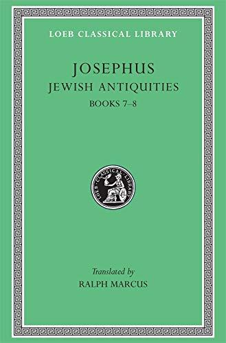 9780674995765: Josephus: Jewish Antiquities, Books VII-VIII (Loeb Classical Library No. 281)