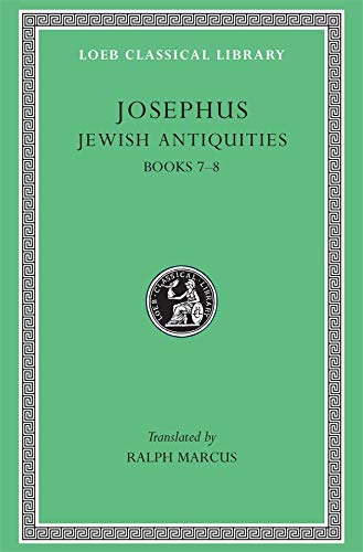 9780674995765: Josephus: Jewish Antiquities, Books VII-VIII (Loeb Classical Library No. 281)