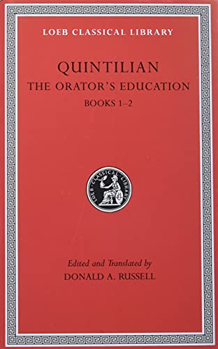 9780674995918: The Orator's Education, Volume I: Books 1-2: v. 1, Bk. 1-2 (Loeb Classical Library)