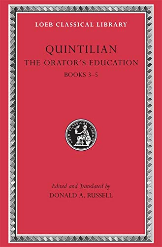 9780674995925: The Orator's Education, Volume II: Books 3-5 (Loeb Classical Library)
