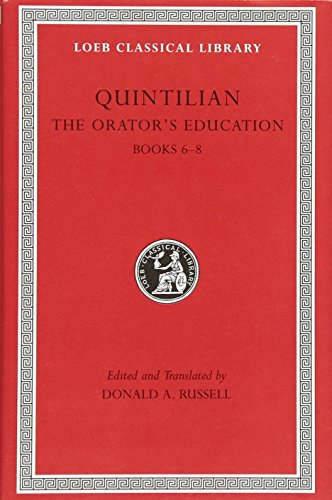 9780674995932: Quintilian: The Orator's Education, III, Books 6-8 (Loeb Classical Library No. 126) (Volume III)