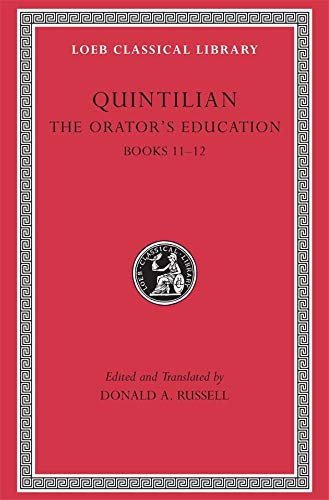 9780674995956: Quintilian: The Orator's Education, V, Books 11-12 (Loeb Classical Library No. 494) (Volume V)