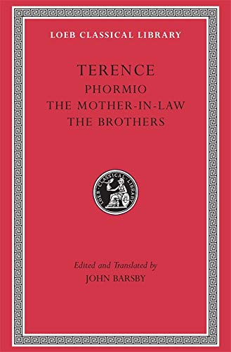 9780674995987: Phormio, the Mother-In-Law, the Brothers