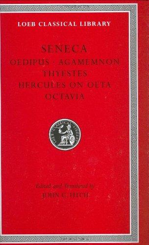 Tragedies II: Oedipus, Agamemnon, Thyestes, Hercules on Oeta, Octavia