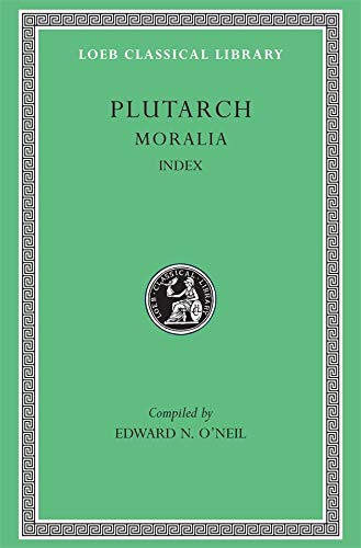 9780674996113: Plutarch: Moralia, Volume XVI, Index (Loeb Classical Library No. 499)