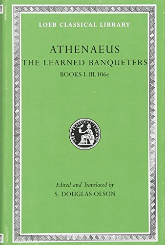 9780674996205: Athenaeus the Learned Banqueters: Books I-iii.106e