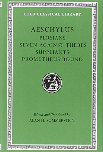 9780674996274: Persians: Seven Against Thebes, the Suppliants, Prometheus Bound: 1