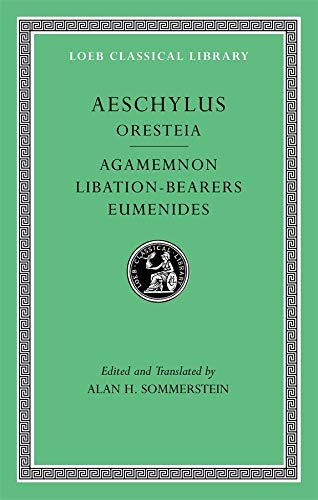 9780674996281: The Oresteia: Agamemnon, Libation-Bearers. Eumenides: 2