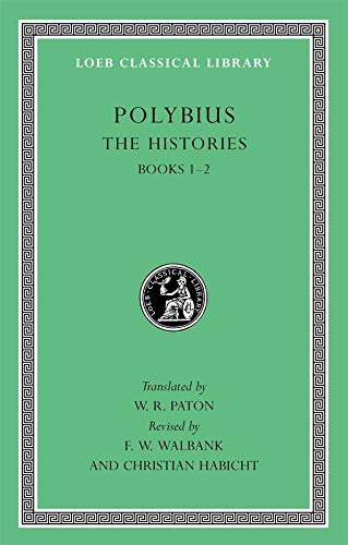 9780674996373: Polybius, the Histories, Volume I: Books 1-2 (Loeb Classical Library)