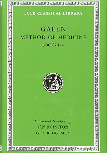 9780674996526: Galen: Method of Medicine, Volume I: Books 1-4 (Loeb Classical Library)