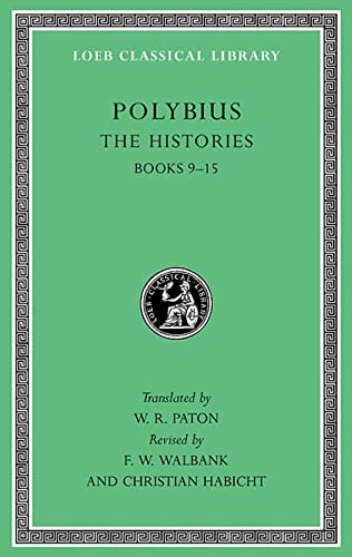 9780674996595: Polybius the Histories, Volume IV: Books 9-15: 4 (Loeb Classical Library)