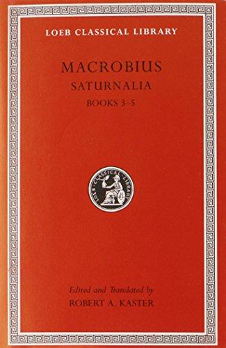 9780674996717: Macrobius: Saturnalia Books 3-5: 2