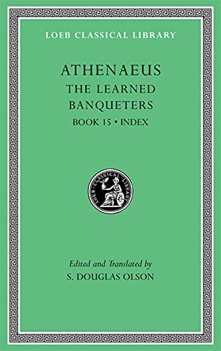 9780674996762: The Learned Banqueters, Volume VIII: Book 15. General Indexes (Loeb Classical Library)