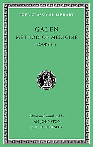 9780674996793: Galen: Method of Medicine, Volume II: Books 5-9 (Loeb Classical Library)