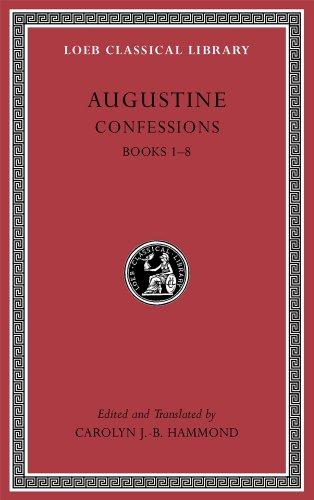9780674996854: Augustine Confessions: Books 1-8