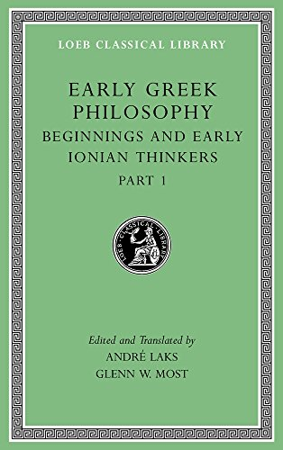 9780674996892: Early Greek Philosophy, Volume II: Beginnings and Early Ionian Thinkers, Part 1 (Loeb Classical Library)