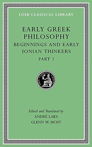 Early Greek Philosophy, Volume II - Beginnings: André Laks and