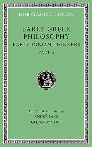 Early Greek Philosophy, Volume III - Early: André Laks and