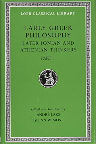 9780674997073: Early Greek Philosophy: Later Ionian and Athenian Thinkers: Later Ionian and Athenian Thinkers, Part 1: 6
