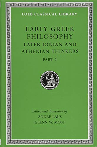 Early Greek Philosophy, Volume VII: Later Ionian and Athenian Thinkers, Part 2 (Hardcover): Andre ...