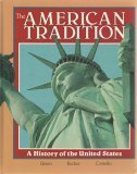 9780675009607: The American Tradition: A History of the United States (Student Edition)