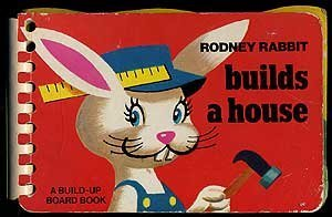 Rodney Rabbit Builds a House: Editors
