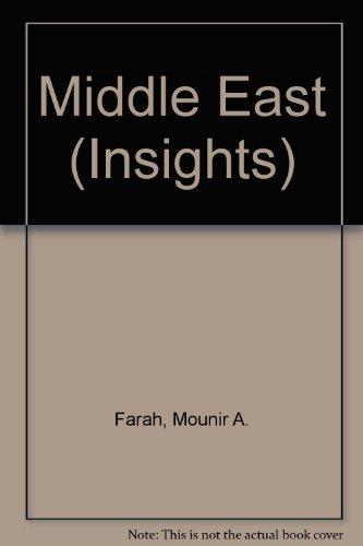 Insights. Middle East.: Farah, Mounir A.
