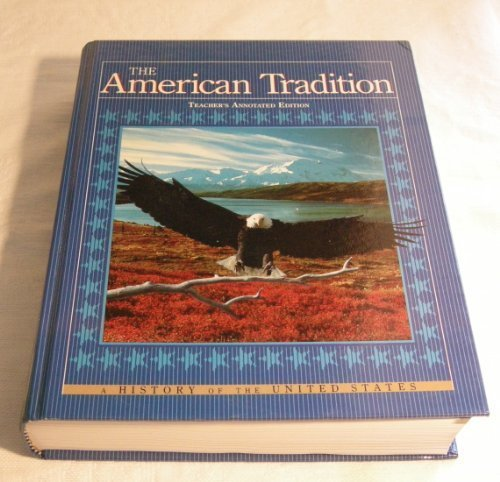 9780675019927: The American tradition: A history of the United States