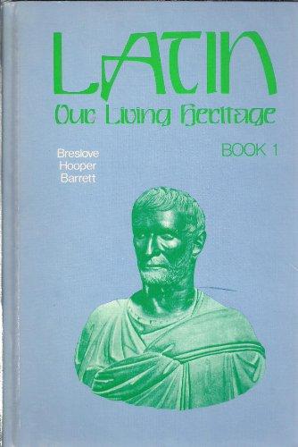 Latin: Our Living Heritage Book 1: David Breslove, Arthur