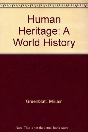 Human heritage: A world history: Greenblatt, Miriam