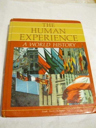 The Human Experience: A World History: Mounir Farah, Andrea Berens Karls, Carl Max Kortepeter