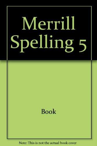 Merrill Spelling Level 5: Gillian E. Cook,