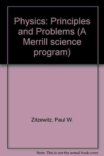 9780675024723: Physics: Principles & Problems (A Merrill Science Program)
