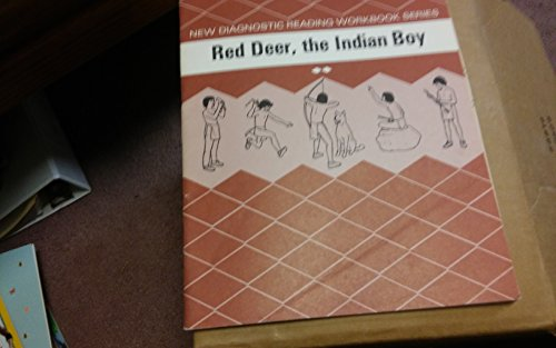 Red Deer, the Indian Boy: New Diagnostic: Illustrated by Pat