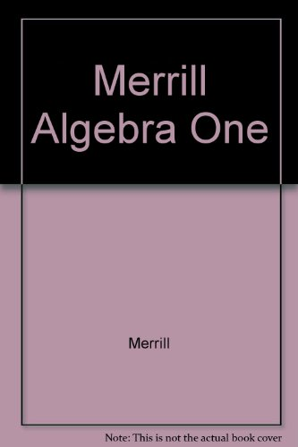 Merrill Algebra One: Student Text (1979 Copyright): Foster, Rath And