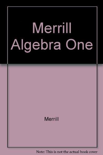 Merrill Algebra One: Merrill
