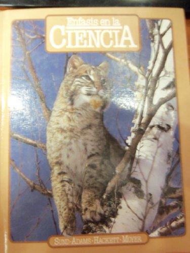 Enfasis En La Ciencia; Spanish Edition / EdiciÓN en EspaÑOl *: Sund; Adams; ...