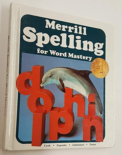 9780675042123: Merrill Spelling for Word Mastery (Grade 6)