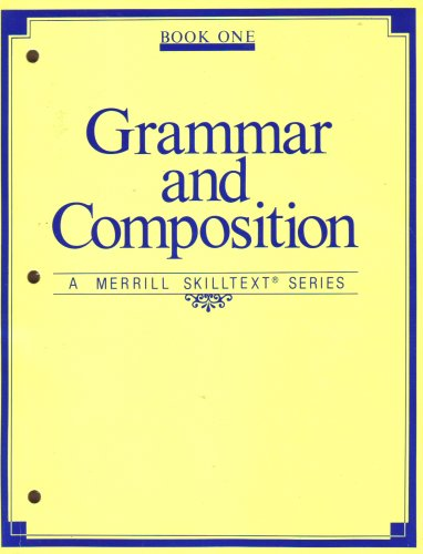 9780675046633: Grammar and Composition (A Merrill Skilltext Series, Book One)