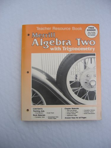 Merrill Algebra Two with Trigonometry Teacher Resource Book: Porter, David