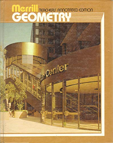 Merrill Geometry: Teacher`s Guide and Tests: Foster; Cummins; Yunker