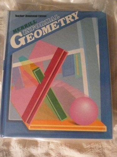 9780675058551: Merrill Informal Geometry: Annotated Teacher's Edition