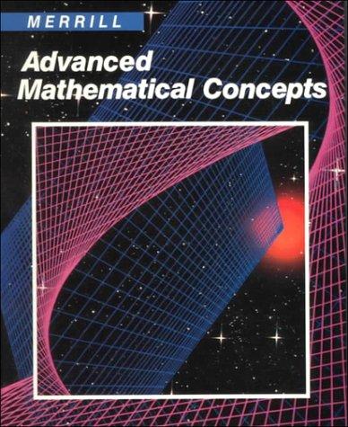 9780675060004: Advanced Mathematical Concepts