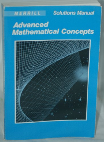 9780675060035: Advanced Mathematical Concepts Solutions Manual