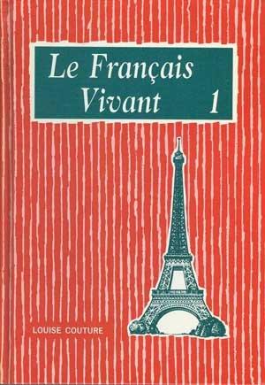 9780675060400: Le Francais Vivant 1