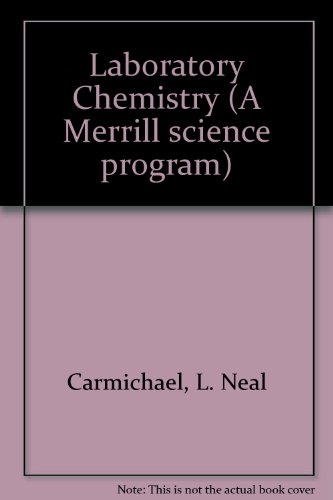 9780675063975: Laboratory Chemistry (A Merrill science program)